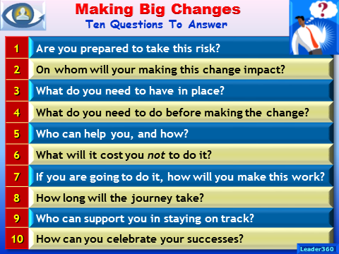 Making Big Changes: 10 Questions To Answer